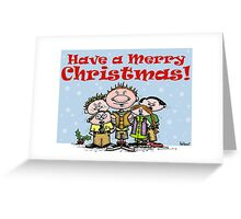 Have a Merry Christmas ! Greeting Card