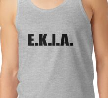 E.K.I.A. - Enemy Killed In Action Tank Top