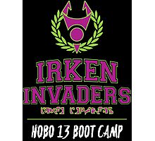 Irken Invaders: Hobo 13 Boot Camp Photographic Print