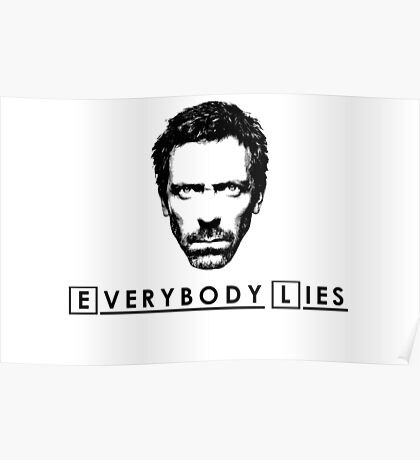 House - Everybody Lies Poster