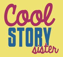 Cool STORY Sister Kids Tee
