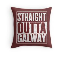 Straight Outta Galway Throw Pillow
