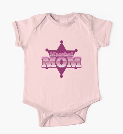 Marshal MOM! with sheriff badge One Piece - Short Sleeve