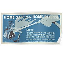 WPA United States Government Work Project Administration Poster 0439 Home Safety is Home Defense Learn Proper Fire Control Poster