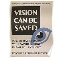 WPA United States Government Work Project Administration Poster 0899 Vision Can Be Saved Syphilis Impaired Eyesight Babies Poster