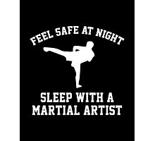 Sleep With A Martial Artist Photographic Print