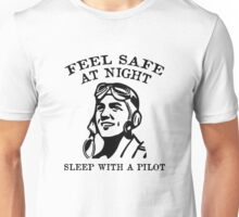 Sleep With A Pilot Unisex T-Shirt