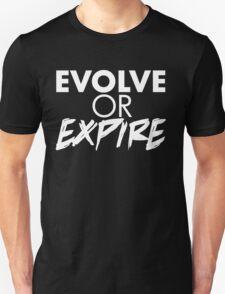 Evolve or Expire  Unisex T-Shirt