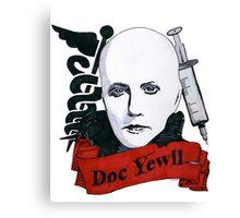 Doc Yewll Canvas Print