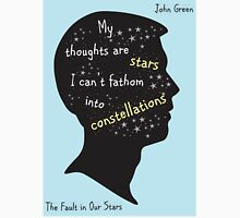 The Fault In Our Stars Quote My Thoughts Are Stars Unisex T-Shirt