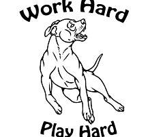 Work Hard, Play Hard by Kay Salgado