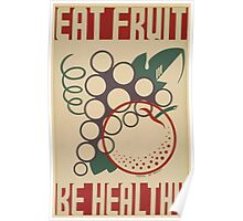 WPA United States Government Work Project Administration Poster 0603 Eat Fruit Be Healthy Poster