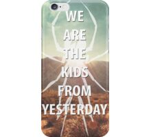 Kids From Yesterday iPhone Case/Skin