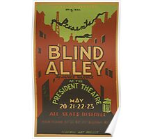 WPA United States Government Work Project Administration Poster 0554 Blind Alley Jame Warwick President Theatre Poster