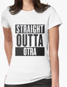 Straight Otta Otra (One Direction) Womens Fitted T-Shirt