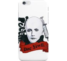 Doc Yewll iPhone Case/Skin