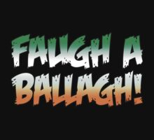 Faugh A Ballagh! (Clear the Way!) by Dennis Daniel