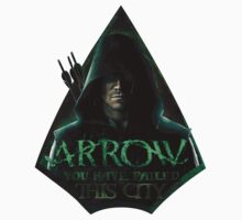 Arrow, You have failed this city by paolaola