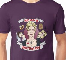 Our Lady of Undying Love Unisex T-Shirt