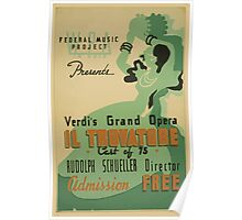 WPA United States Government Work Project Administration Poster 0707 Federal Music Project Verdi Il Trovatore Poster