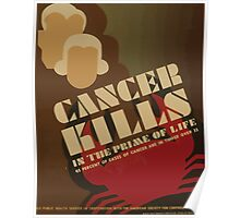 WPA United States Government Work Project Administration Poster 0885 Cancer Kills in the Prime of Life Poster