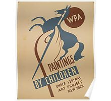WPA United States Government Work Project Administration Poster 0940 Paintings By Children Federal Art Project Poster