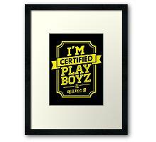 Certified After School PLAYBOYZ Framed Print