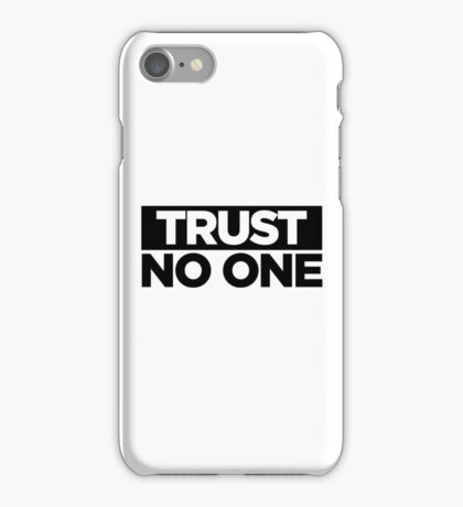 TRUST. iPhone Case/Skin