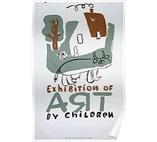 WPA United States Government Work Project Administration Poster 0255 Exhibition of Art By Children Poster