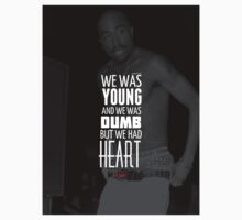 "2Pac ""Young and Dumb"" Quote by VisionaryCS"