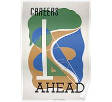 WPA United States Government Work Project Administration Poster 0103 Careers Ahead Poster