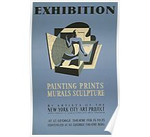 WPA United States Government Work Project Administration Poster 0700 Exhibition Painting Prints Murals Sculpture New York City Art Project Poster