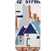 WPA United States Government Work Project Administration Poster 0169 Stop Syphilis Support Local State Efforts to Reduce iPhone Case/Skin