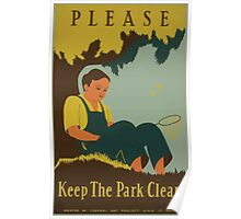 WPA United States Government Work Project Administration Poster 0716 Please Keep The Park Clean Poster