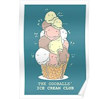 ODDBALLS' ICE CREAM CLUB Poster