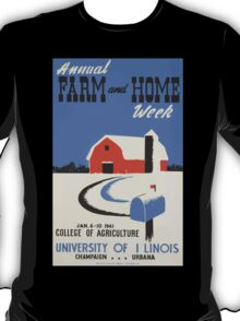 WPA United States Government Work Project Administration Poster 0446 Annual Farm and Home Week College of Agriculture University of Illinois T-Shirt