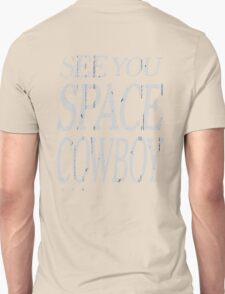 cowboy bebop see you space cowboy anime manga shirt T-Shirt