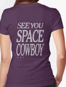 cowboy bebop see you space cowboy anime manga shirt Womens Fitted T-Shirt