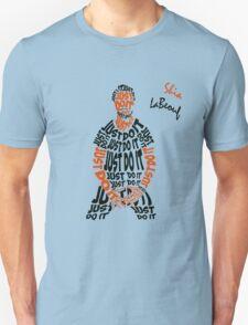 JUST DO IT - Shia LaBeouf or Unisex T-Shirt