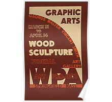 WPA United States Government Work Project Administration Poster 0576 Grahic Arts Wood Sculpture Poster