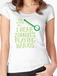 RUN FASTER BOY, I hear zombies playing BANJOS Women's Fitted Scoop T-Shirt
