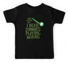 RUN FASTER BOY, I hear zombies playing BANJOS Kids Tee