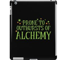 Halloween funny: Prone to outbursts of ALCHEMY  iPad Case/Skin
