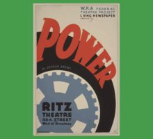 WPA United States Government Work Project Administration Poster 0641 Power Arthur Arent Ritz Theatre Kids Tee
