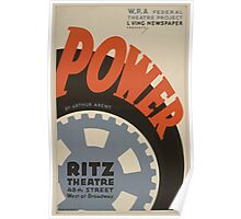 WPA United States Government Work Project Administration Poster 0641 Power Arthur Arent Ritz Theatre Poster
