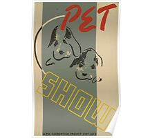 WPA United States Government Work Project Administration Poster 0504 Pet Show Recreation Project Poster