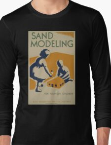 WPA United States Government Work Project Administration Poster 0515 Sand Modelling for Younger Chilren Long Sleeve T-Shirt