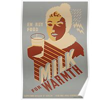 WPA United States Government Work Project Administration Poster 0955 Energy Food Milk For Warmth Poster