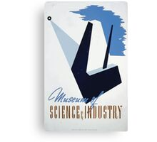WPA United States Government Work Project Administration Poster 0268 Museum of Science and Industry Canvas Print
