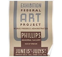 WPA United States Government Work Project Administration Poster 0876 Federal Art Project Exhibition Phillips Memorial Gallery Poster